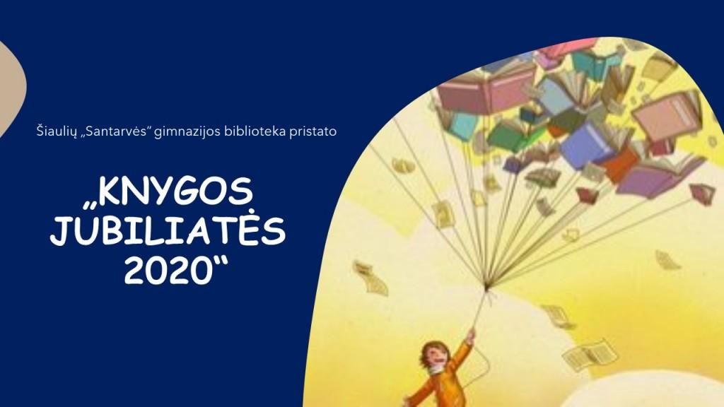 KNYGOS JUBILIATĖS 2020